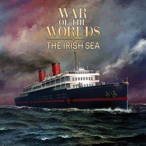 War of the Worlds: The Next Wave - The Irish Sea Expansion